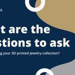 Featured-image-blogpost-what-are-the-questions-to-ask-when-designing-your-3d-printed-jewelry-collection